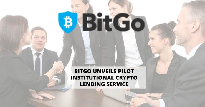 BitGo Unveils Pilot Institutional Crypto Lending Service