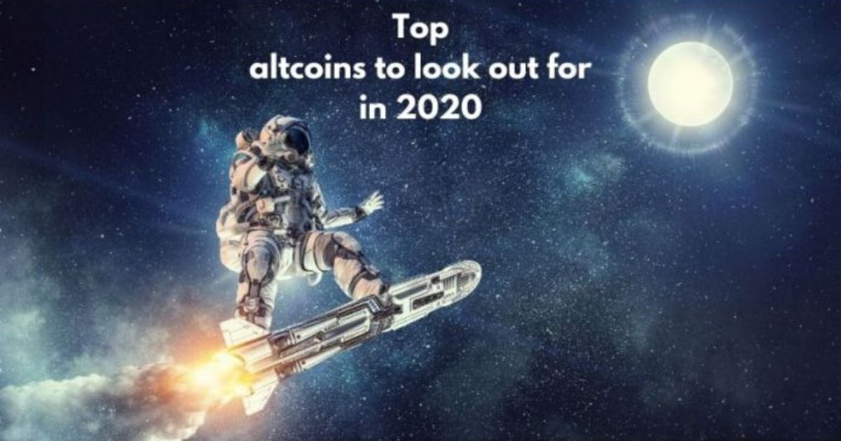 Top Altcoins To Look Out For In 2020 Bitcoin Crypto Guide