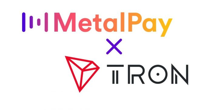 Metal Pay Partners TRON for Instant TRX Purchase