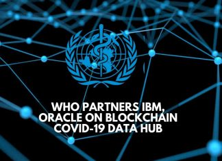 WHO Partners IBM, Oracle on Blockchain COVID-19 Data Hub