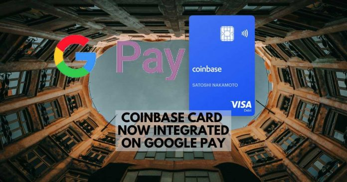 Coinbase Card Now Integrated on Google Pay