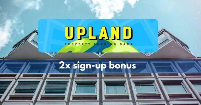 Get double bonus in Upland today