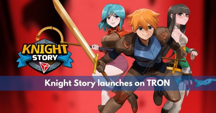 knight story is launching on TRON