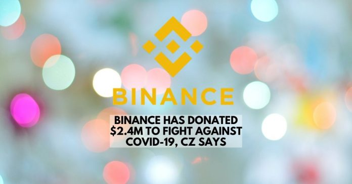 Binance has Donated $2.4M to Fight Against COVID-19, CZ says