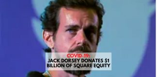 COVID-19_ Jack Dorsey Donates $1 billion of Square Equity
