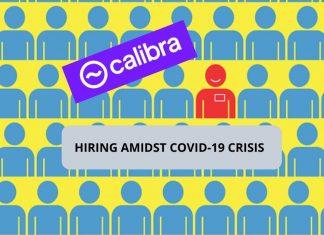 Calibra Hiring Amidst COVID-19 Crisis