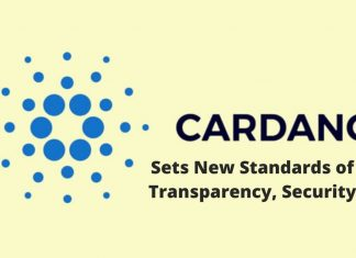 Cardano Sets New Standards of Transparency, Security