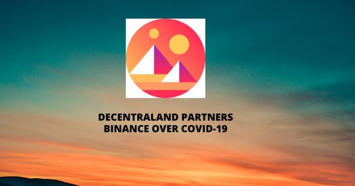 Decentraland Partners Binance over COVID-19