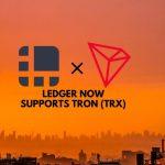 Ledger Now Supports Tron TRX
