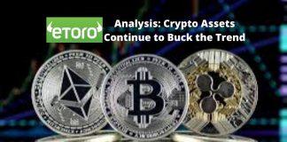 eToro Analysis Crypto Assets Continue to Buck the Trend