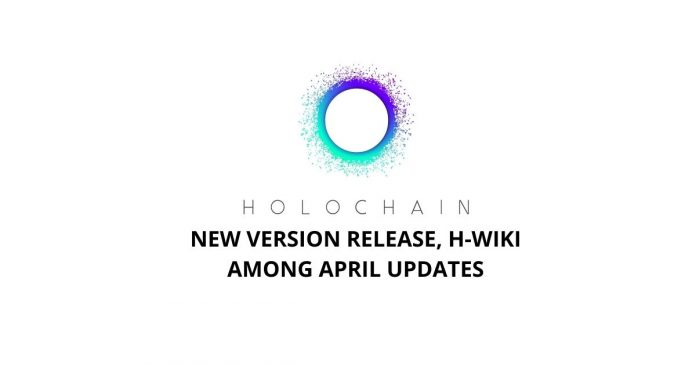 Holochain New Version, H-Wiki Among April Updates