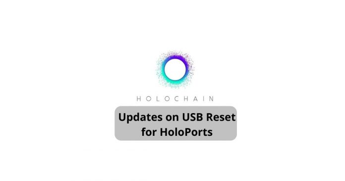Holochain Releases USB Reset for HoloPorts