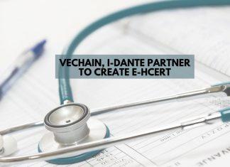 VeChain, I-Dante Partner to Create E-HCert