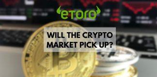 eToro Analysis: Will the Crypto Market Pick Up?