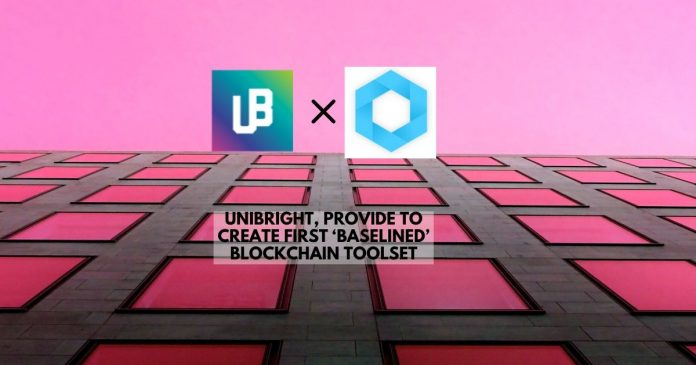 Unibright, Provide to Create First 'Baselined' Blockchain Toolset