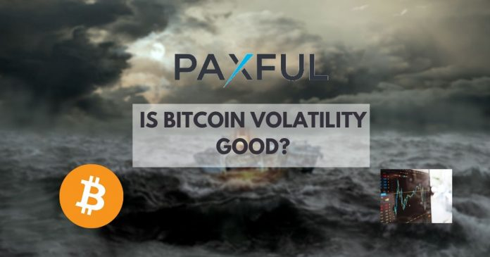 Paxful: Is Bitcoin Volatility Good?