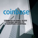 Coinbase Extends Tezos Staking Service in Europe
