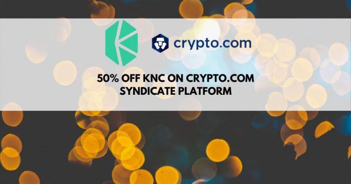 50% off Kyber Network (KNC) on crypto.com syndicate platform