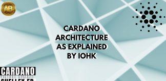 cARDANO ARCHITECTURE