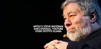 Steve Wozniak sues Google, YouTube over crypto scams