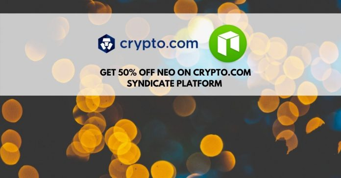 Get 50% off NEO tokens on Crypto.com syndicate platform