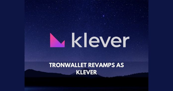 TronWallet revamps as Klever