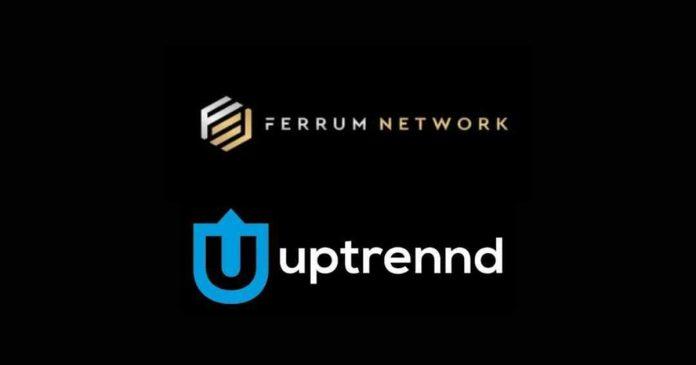Ferrum Network Announce Partnership with Uptrennd