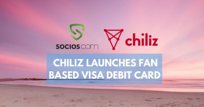 Chiliz Launches VISA Debit Card