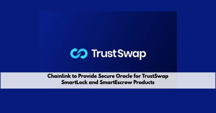 TrustSwap Integrates Chainlink Price Reference Feeds