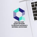AUCloud Taps Quant Network to Develop Australia's National Blockchain