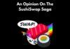 An Opinion on the SushiSwap DeFi Saga