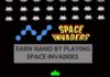 Earn Nano by Playing Space Invaders