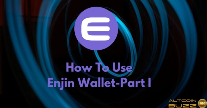 How to Use the Enjin Wallet - Part I