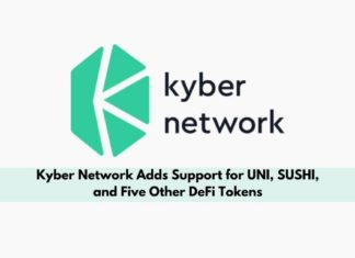 UNI, SUSHI, and 5 More DeFi Tokens Listed on Kyber Network