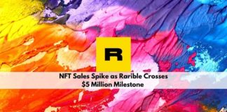 NFT Sales Spike as Rarible Crosses $5 Million Milestone