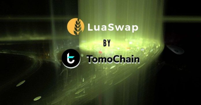 TomoChain Introduces a Superior Swap Protocol – LuaSwap