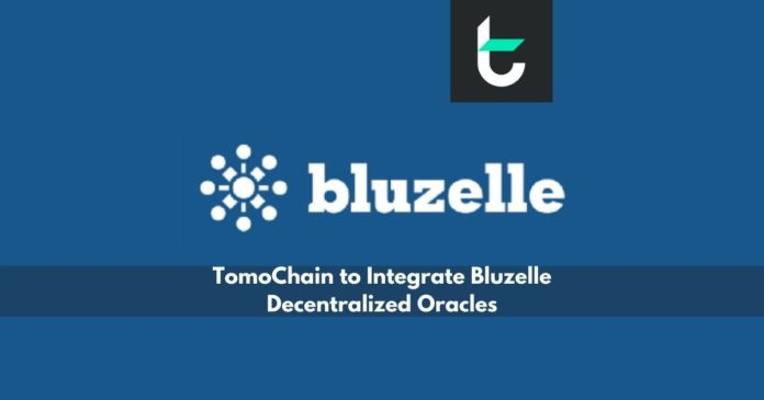 TomoChain to Integrate Bluzelle Decentralized Oracles