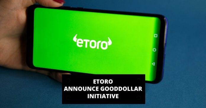 eToro Announces GoodDollar Initiative