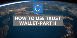 How To Use Trust Wallet- Part II