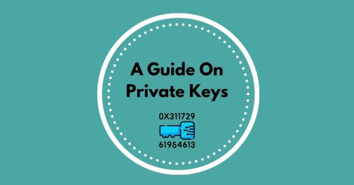 A Guide on Private Keys