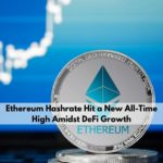 Ethereum Hashrate Hits New All-Time High
