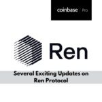 Coinbase to List REN, Other Updates on Ren Protocol