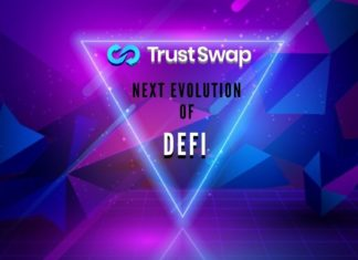 TrustSwap - Next Evolution of DeFi on Blockchain