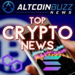 Top Crypto News: 05/29