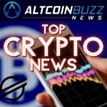 Top Crypto News: 05/07