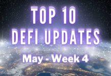 Top DeFi Updates   May Week 4