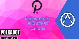 Polkadot to Help Robonomics Usher in Smart Cities