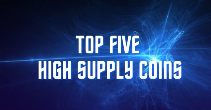 Top 5 High Supply Coins