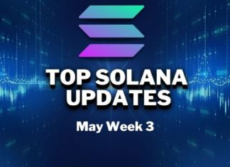 Top Updates From the Solana Ecosystem | May Week 3