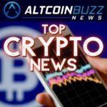 Top Crypto News: 05/13